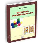 Matematica. Evaluare clasa a IV-a
