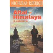 Altai-Himalaya si misterele lor