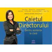 Caietul directorului pentru asistente la clasa (Ghid pentru directorii de gradinita)