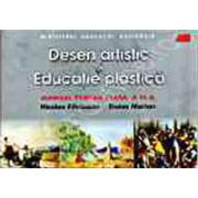 Desen artistic si educatie plastica. Manual pentru clasa a V-a