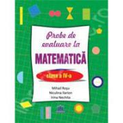 Probe de evaluare la matematica - clasa a IV-a