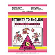 Limba engleza caiet pentru clasa a V-a. Pathway to english-English Agenda