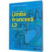 Limba franceza L2. Manual pentru clasa a X-a (Mariana Popa)