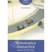 Clubul Matematicienilor. Matematica distractiva clasele a VII-a si a VIII-a