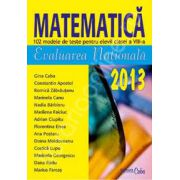 Evaluarea Nationala 2013, matematica (102 modele de teste pentru elevii clasei a VIII-a)