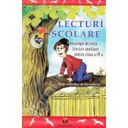 Lecturi Scolare. Antologie de texte literare auxiliare pentru clasa a IV-a