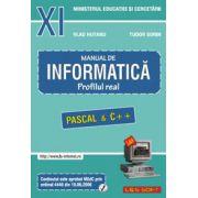 Manual de INFORMATICA pentru clasa a XI-a. Profilul real, neintensiv (Pascal si C++)