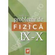 Probleme de fizica IX-X