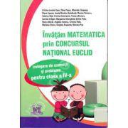 Matematica Euclid clasa a IV-a. Invatam matematica prin concursul national Euclid