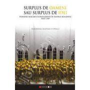Surplus de oameni sau surplus de idei