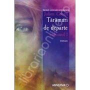 Taramuri de departe (2 volume)