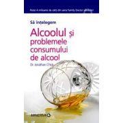 Sa intelegem. Alcoolul si problemele consumului de alcool
