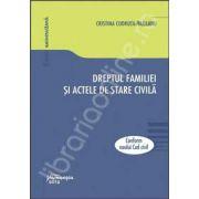 Dreptul familiei si actele de stare civila conform Noului Cod civil