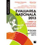 Evaluarea nationala 2013: Limba si literatura romana