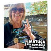 Cu matusa prin Romania. Contine DVD
