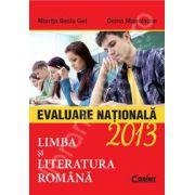 Evaluare nationala 2013. Limba si Literatura Romana