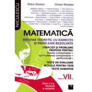 Matematica. Breviar teoretic cu exercitii si probleme rezolvate, pentru clasa a VII-a