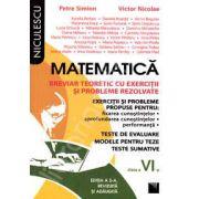 Matematica. Breviar teoretic cu exercitii si probleme rezolvate, pentru clasa a VI-a - Editie veche