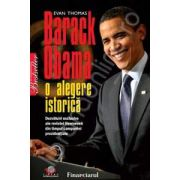 Barack Obama. O alegere istorica