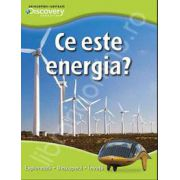 Ce este energia? Exploreaza - descopera - invata
