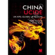 China ucide. Un apel global la actiune