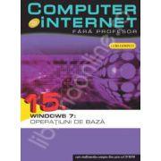 Computer si internet fara profesor  volumul 15
