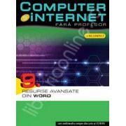 Computer si internet fara profesor  volumul 9