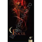 Focul (Casa Noptii - volumul VII)