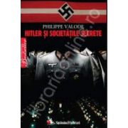 Hitler si societatile secrete