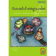 Caruselul ortogramelor pentru clasa a 2-a (Exercitii de ortografie, pronuntie si vocabular) - Editie veche