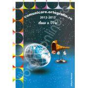 Comunicare. Ortografie.ro 2012-2013, clasa a VI-a