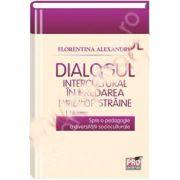 Dialogul intercultural in predarea limbilor straine. Spre o pedagogie a diversitatii socioculturale
