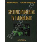 Sisteme endocrine in cardiologie