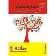 Vocabulary Wizard - Master. Nivel intermediar (A2-B1 in cadrul CEFR)