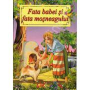 Fata babei si fata mosneagului - Ilustrata A4