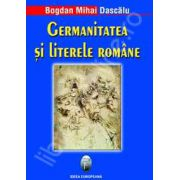 Germanitatea si literele romane