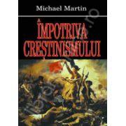 Impotriva crestinismului