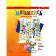 Matematica clasele a III-a si a IV-a. Pentru activitati individuale ale elevilor