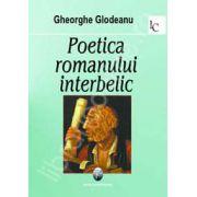Poetica romanului interbelic