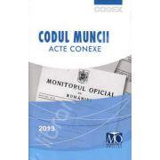 Codul Muncii. Acte conexe, editia a XIV-a (Editia ianuarie 2013)
