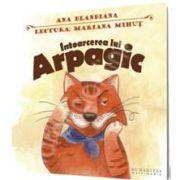 Intoarcerea lui Arpagic (Voce audiobook: Mariana Mihut)