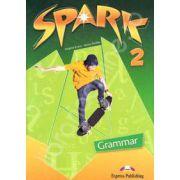 Curs pentru limba engleza (L2). SPARK 2. Gramatica pentru clasa a VI-a (Grammar)