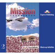 Curs de limba engleza Mission 2, Warm-up Activities. Student s Audio CDs (set of 3)