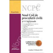 Noul Cod de procedura civila si 11 legi uzuale