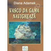Vasco da Gama navigheaza