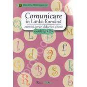 Comunicare in limba romana pentru clasele I-II. Exercitii, jocuri didactice si teste - Pregatim performanta