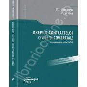 Dreptul contractelor civile si comerciale in reglementarea noului Cod civil