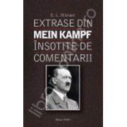 Extrase din Mein Kampf. Insotite de comentarii