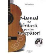 Manual de chitara pentru incepatori. Contine DVD