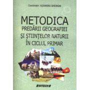 Metodica predarii geografiei si stiintelor naturii in ciclul primar
